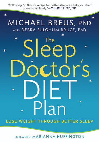The Sleep Doctor's Diet Plan - Simple Rules for Losing Weight While You Sleep