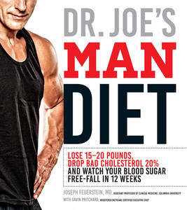Dr  Joe's Man Diet - Lose 15-20 Pounds, Drop Bad Cholesterol 20% and Watch Your Blood Sugar