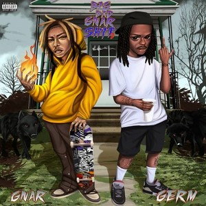 GNAR & Germ - Big Bad Gnar Shit 2 (EP) Rap ~(2020) [320]  kbps Beats⭐