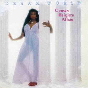 Crown Heights Affair - Dream World (Expanded Version) (2020) (320)
