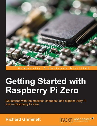 Getting Started with Raspberry Pi Zero Get started with the smallest, cheapest, and highest-utili...