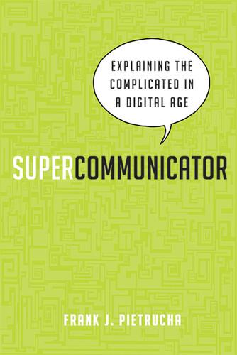 Supercommunicator