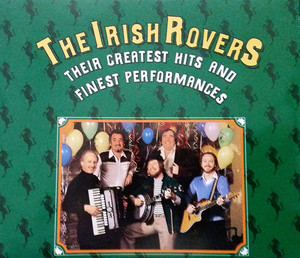 The Irish Rovers - Their Greatest Hits And Finest Performances - 3CD