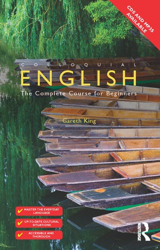 Colloquial English - The Complete Course for Beginners, 2nd Edition