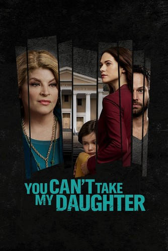You Can't Take My Daughter 2020 720p WEBRIip x264 AAC-ETRG