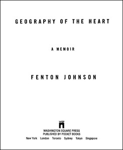 Geography of the Heart by Fenton Johnson
