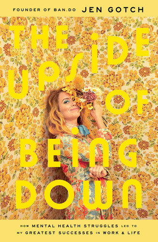 The Upside of Being Down by Jen Gotch