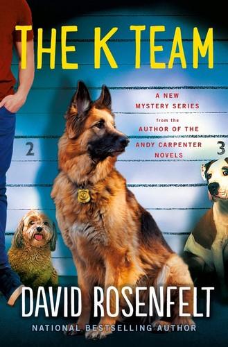 The K Team by David Rosenfelt