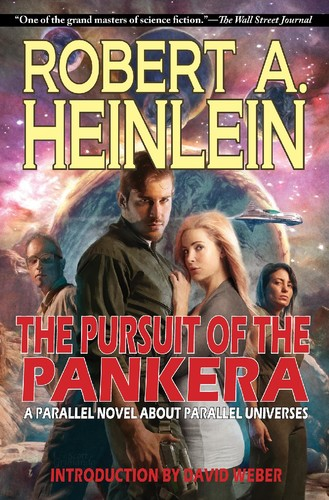 The Pursuit of the Pankera by Robert A  Heinlein