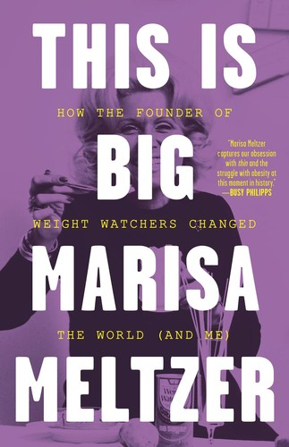 This Is Big by Marisa Meltzer