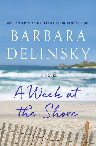 A Week at the Shore  A Novel by Barbara Delinsky