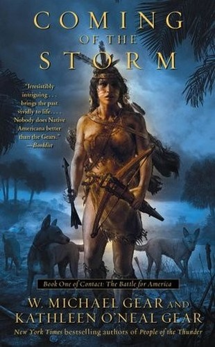 Coming of the Storm by Kathleen O'Neal Gear, W  Michael Gear