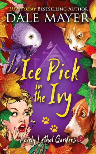 Ice Pick in the Ivy by Dale Mayer