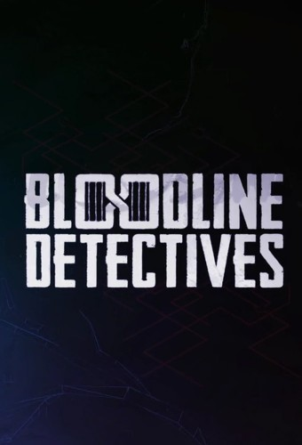 Bloodline Detectives S01E06 Road Trip To Hell 720p WEB H264-EQUATION