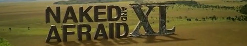 Naked and Afraid XL S06E00 Clothed and Opinionated Part 1 720p DISC WEB-DL AAC2 0 x264-BOOP